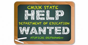 Chuuk is Hiring Teachers
